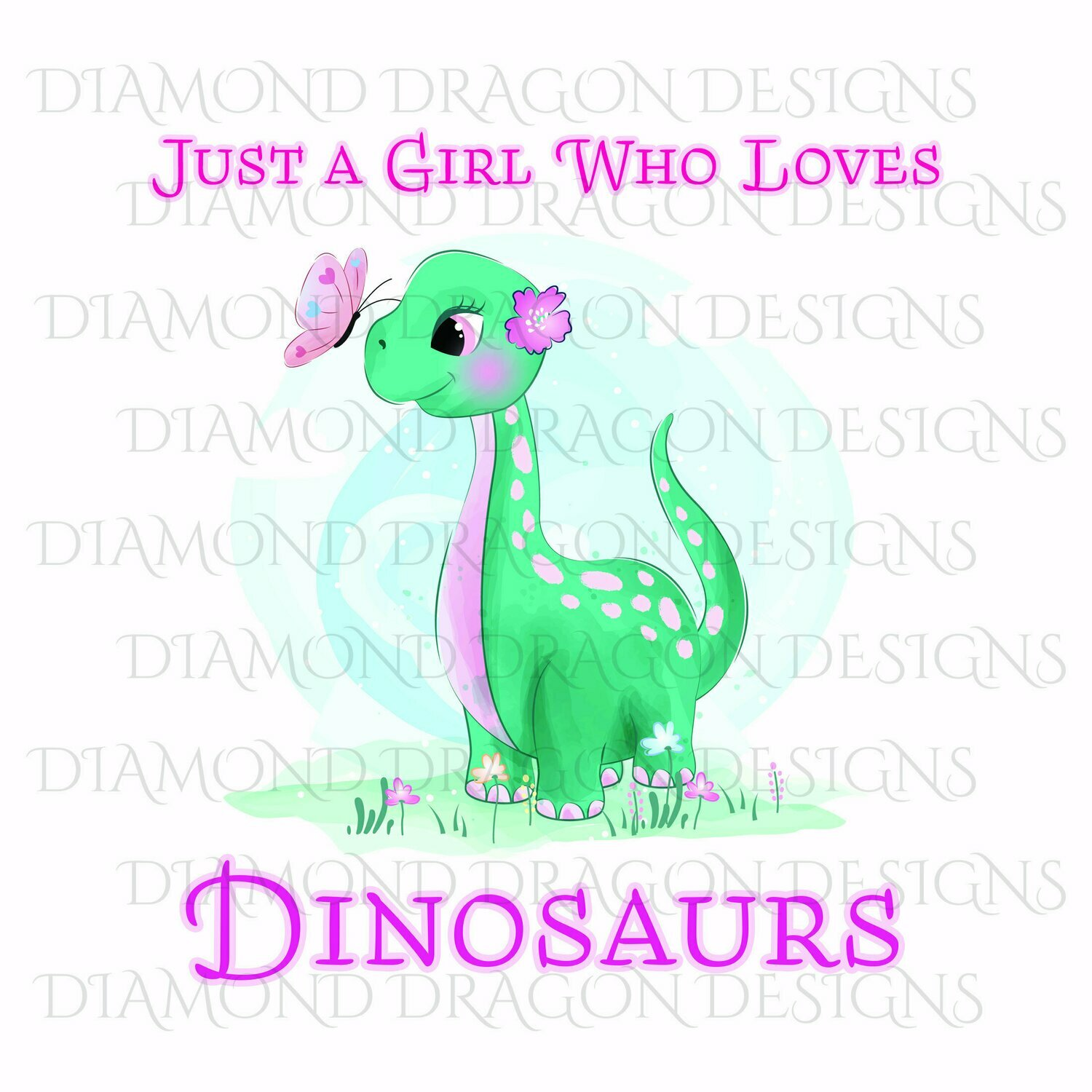 Kids - Cute Girl Dinosaur, Baby Girl Dinosaur, Just a Girl Who Loves Dinosaurs, Green, Waterslide