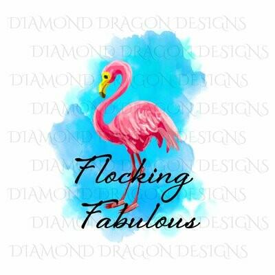 Birds - Watercolor Flamingo, Flocking Fabulous, Waterslide