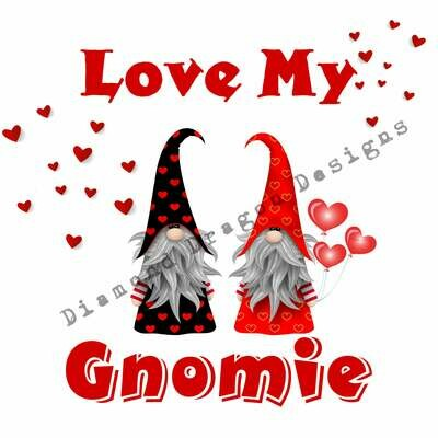 Valentines - Love My Gnomie, Valentines Day, Friends, Best Friends, Quote, 2 Gnomes, Waterslide