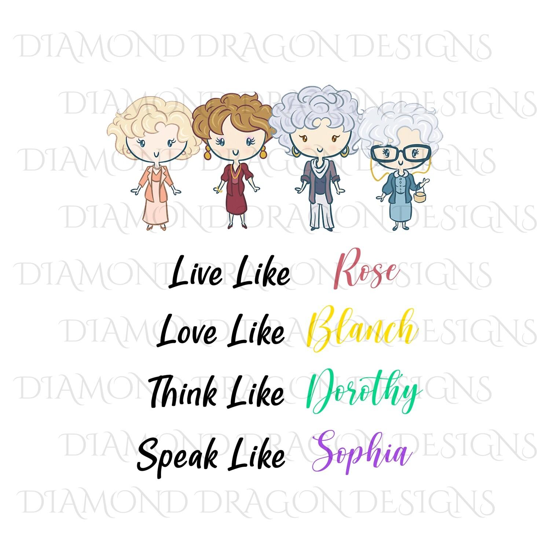 Characters - Golden Girls, Live Love Think Speak, Waterslide