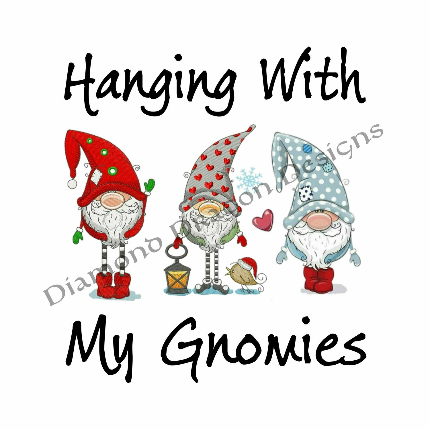 Gnomes - Christmas Gnomes, Hanging With My Gnomies, Best Friends, Quote, Friends, 3 Gnomes, Digital Image