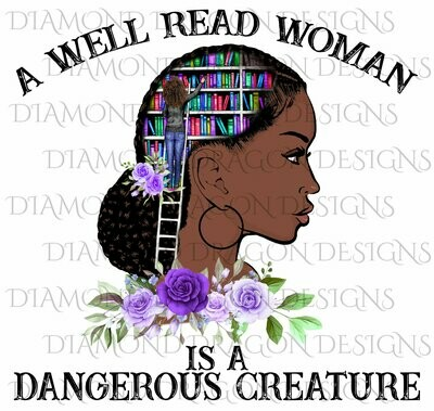 Books - A Well Read Woman is a Dangerous Creature, Lady Library, Purple Floral, Digital Image