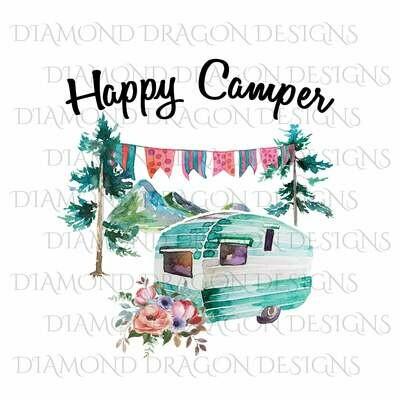 Camping - Happy Camper, Camping, Floral Watercolor Camper, Happy Camper Quote, Digital Image