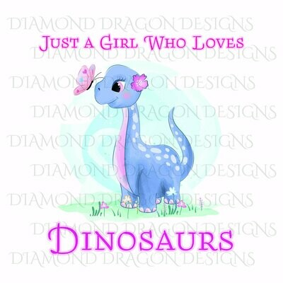 Kids - Cute Girl Dinosaur, Purple, Baby Dinosaur, Just a Girl Who Loves Dinosaurs, Digital Image