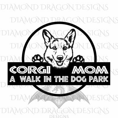 Dogs - Dog Mom, Corgi, A Walk in the Dog Park, Logo, Corgi Mom, Jurassic, Digital Image