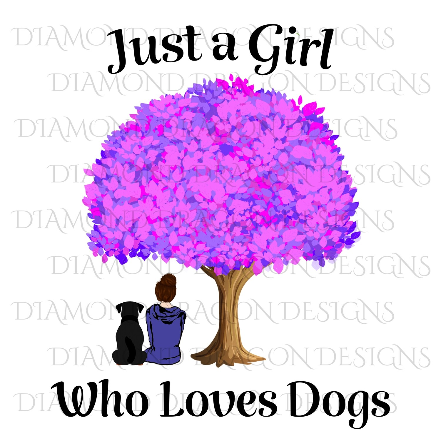 Dogs - Just a Girl Who Loves Dogs, Girl & Dog Under Tree, Girls Best Friend, Woman and Dog Under Tree, Digital Image