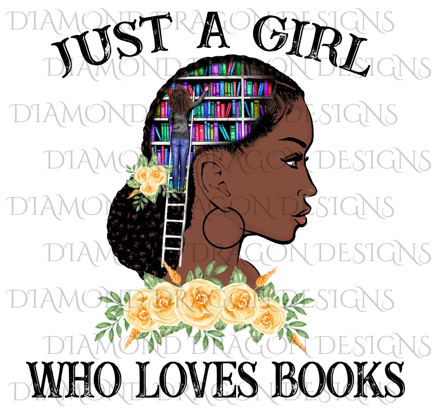 Books - Just a Girl Who Loves Books, Lady Library, Book Girl, Book Lover, Yellow Floral, Digital Image