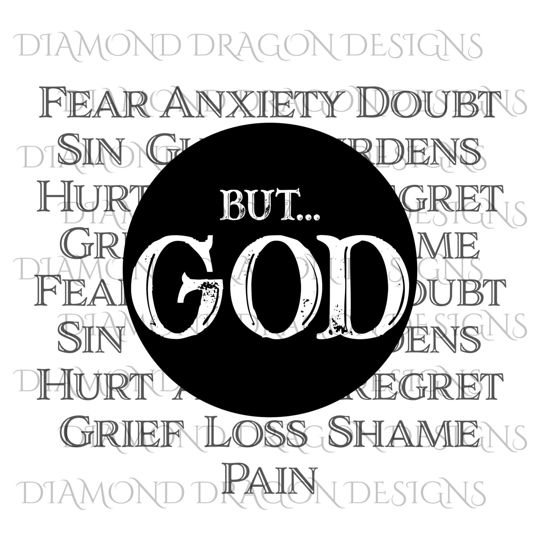 Faith - But.. GOD, Digital Image