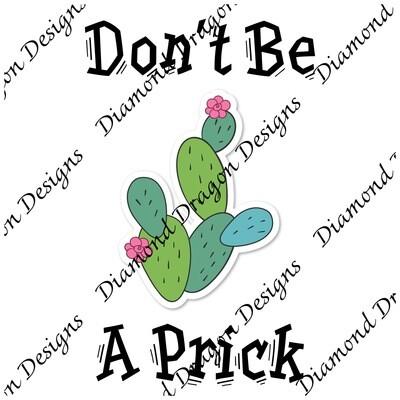Cactus - Don't Be a Prick, Digital Image