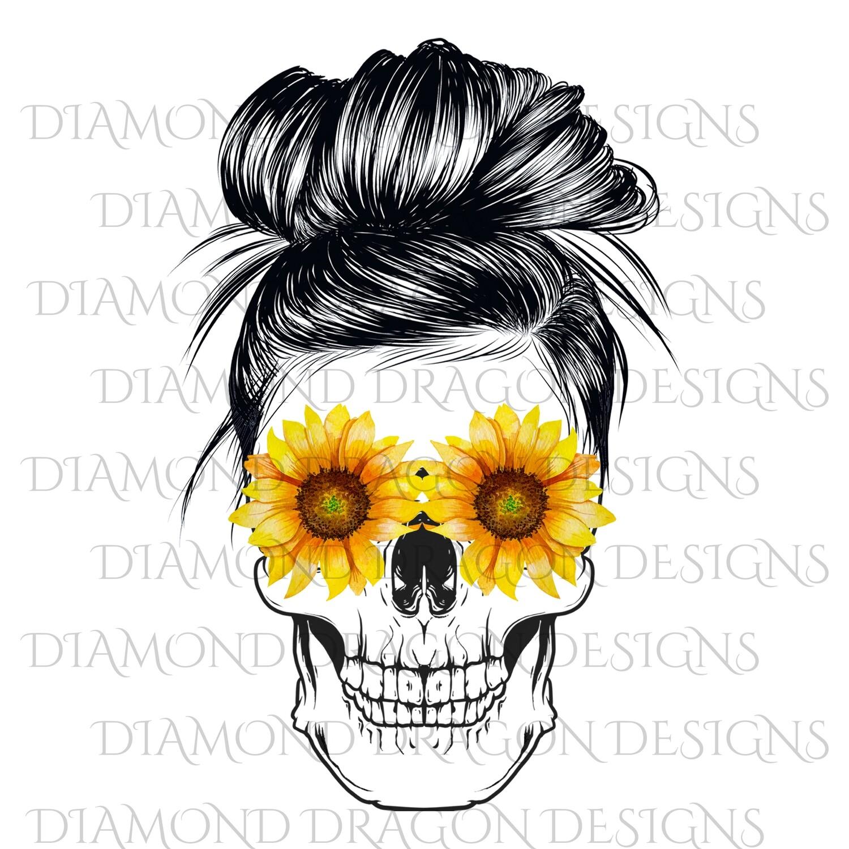Skulls - Mom Life, #momlife, Messy Bun Skull, Sunflowers Skull, Sunflower Eyes, Digital Image