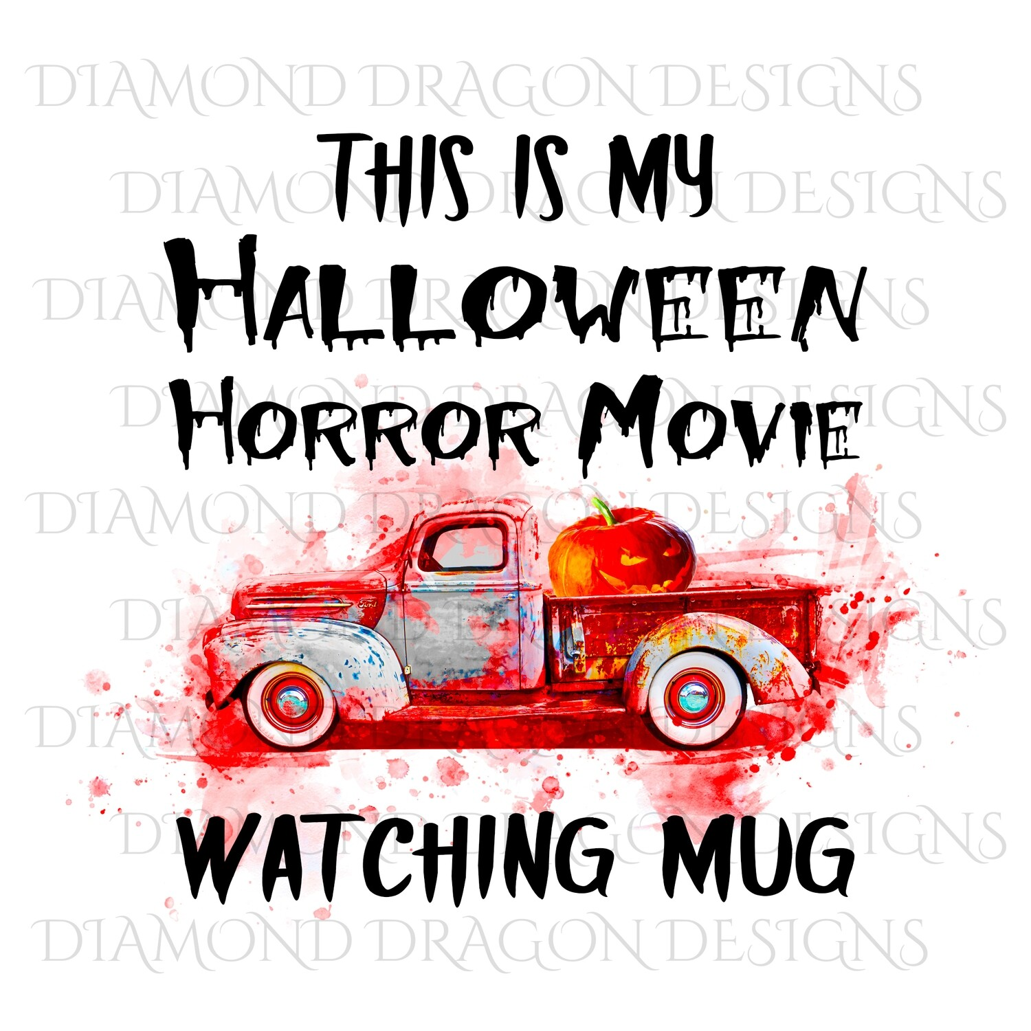 Halloween - This Is My Halloween Horror Movie Watching Mug, Pumpkin, Bloody, Waterslide