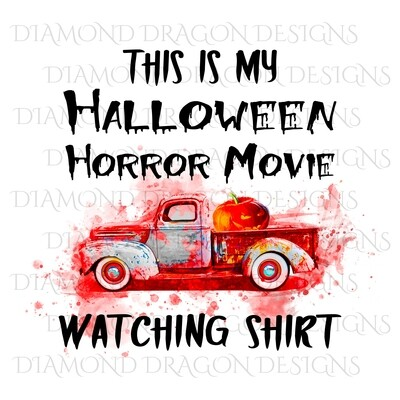 Halloween - This Is My Halloween Horror Movie Watching Shirt, Pumpkin, Bloody, Waterslide