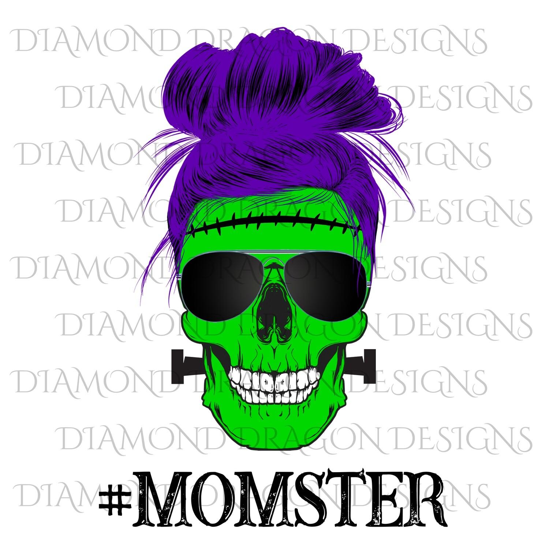 Skulls - Mom Life, #Momster, Skull, Messy Bun, Sunglasses, Halloween Frankenstein Mom, Mom Skull, Digital Image