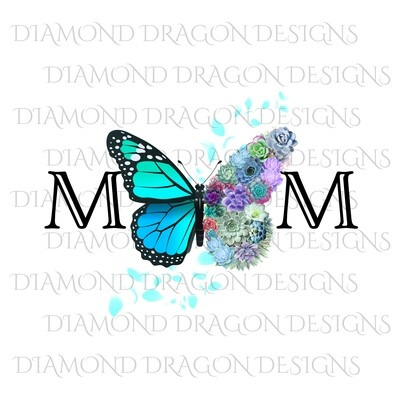 Mom's - Butterfly Succulent Floral, Mother's Day Design, Watercolor Mom Design, Blue Flower Butterfly, Waterslide