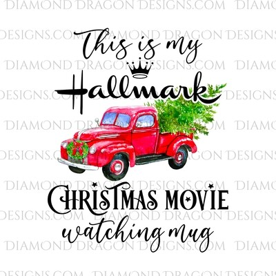Christmas - Red Truck, Christmas Tree, Hallmark Christmas Movie Watching Mug, Red Vintage Truck, Waterslide