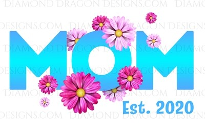 Moms - Flowers Mom, Customize With or Without