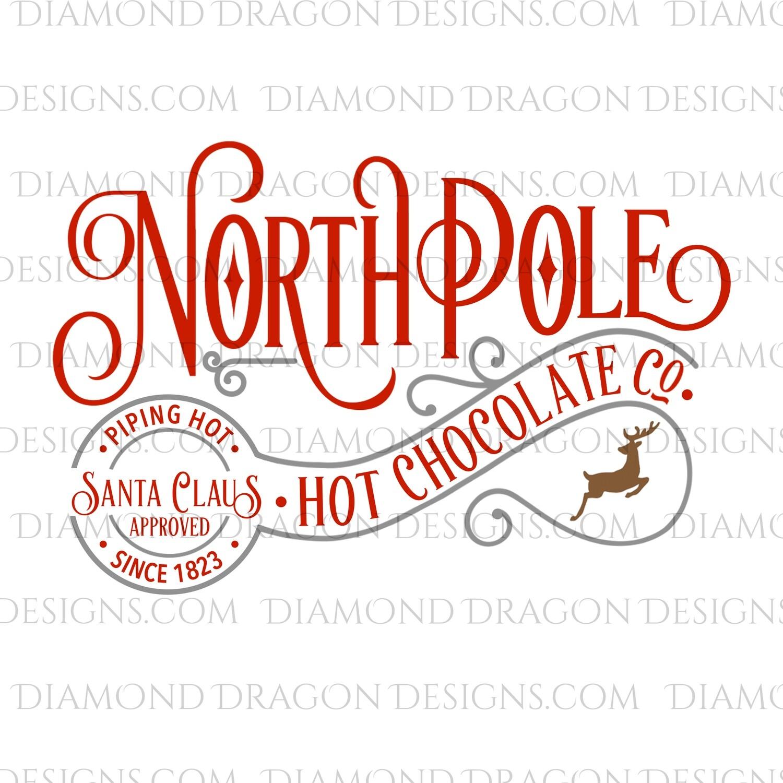 Christmas - North Pole, Hot Chocolate, Santa Approved, Gray, Digital Image