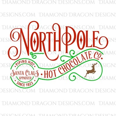 Christmas - North Pole, Hot Chocolate, Santa Approved, Green, Digital Image