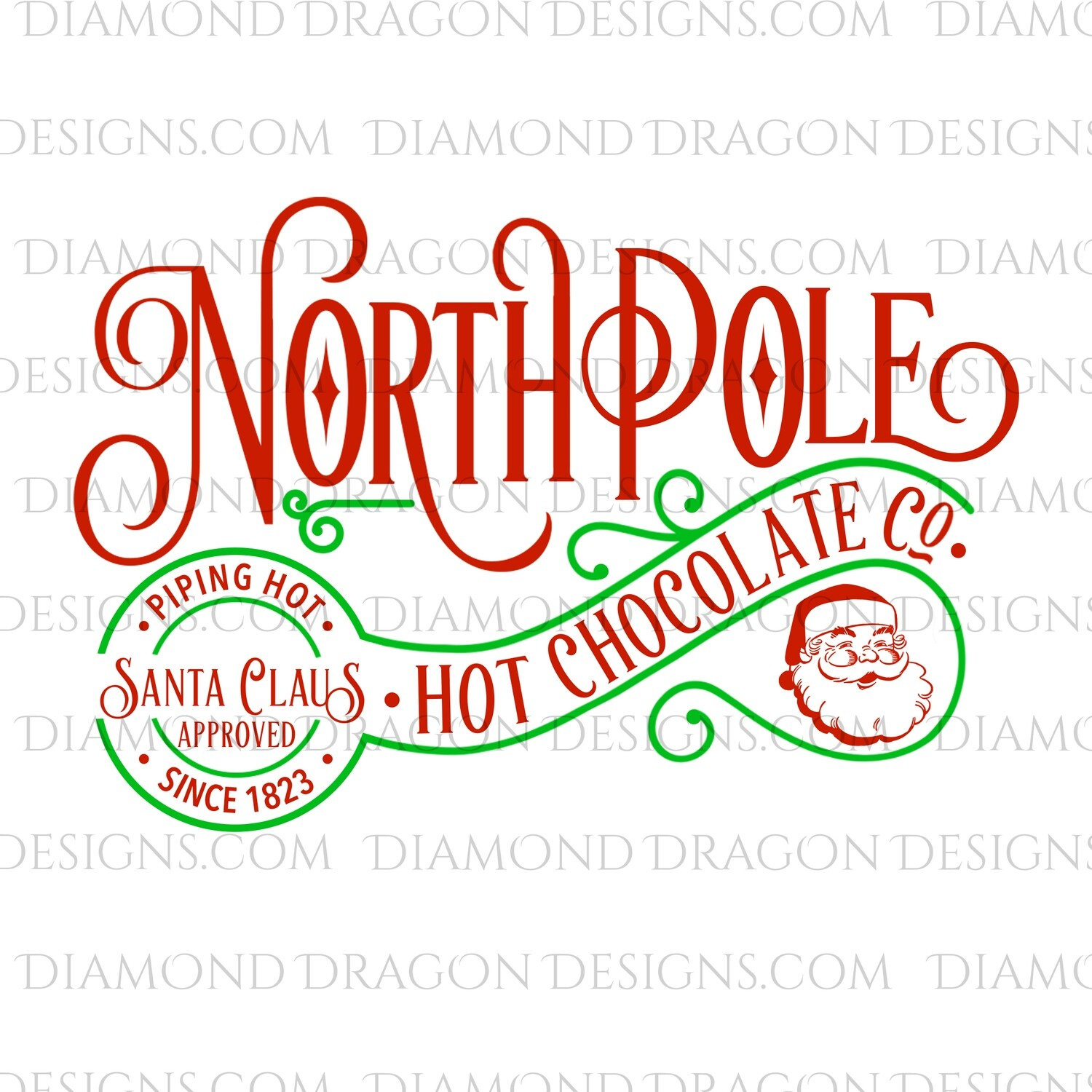 Christmas - North Pole, Hot Chocolate, Santa Approved, Santa, Green, Digital Image