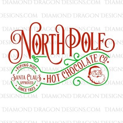 Christmas - North Pole, Hot Chocolate, Santa Approved, Santa, Green, Digital Image