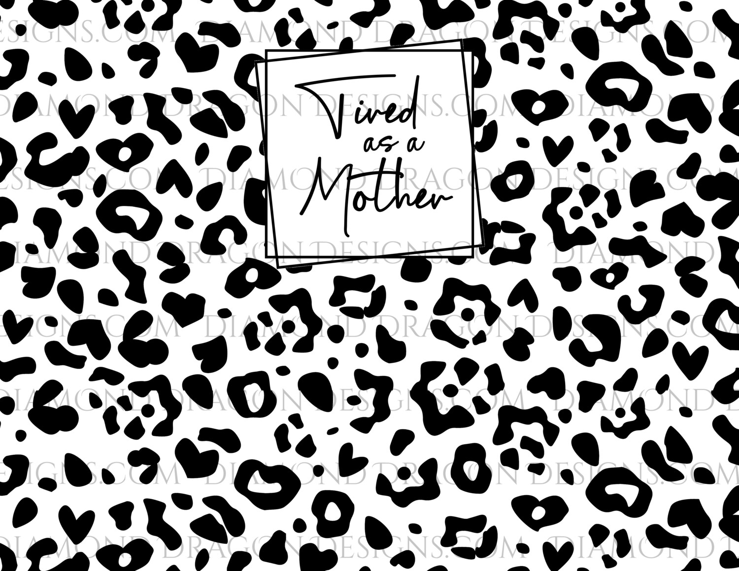Full Page -  Leopard Print, Tired as a Mother, Full Page Design - Waterslide
