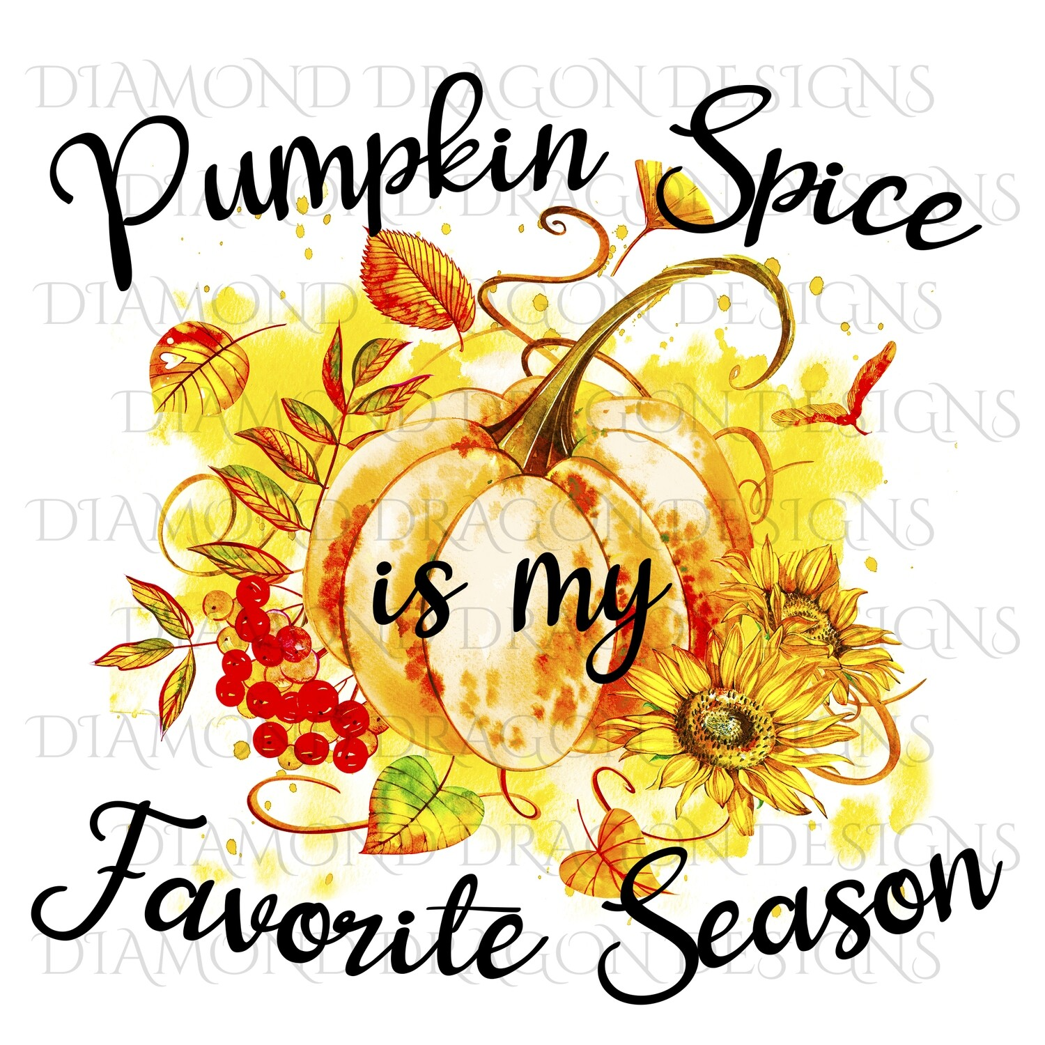 Halloween - Fall, Pumpkin Spice is My Favorite Season, Watercolor Pumpkin, Digital Image