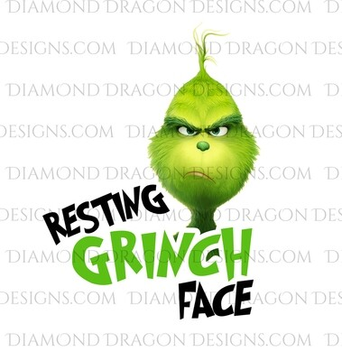 Christmas - Resting Grinch Face, Inspired, Digital Image
