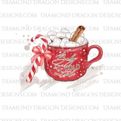 Christmas - Cold Outside, Hot Cocoa Mug, Waterslide