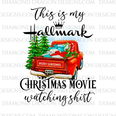 Christmas - Red Truck, Christmas Tree, Hallmark Christmas Movie Watching Shirt, Red Vintage Truck, Digital Image