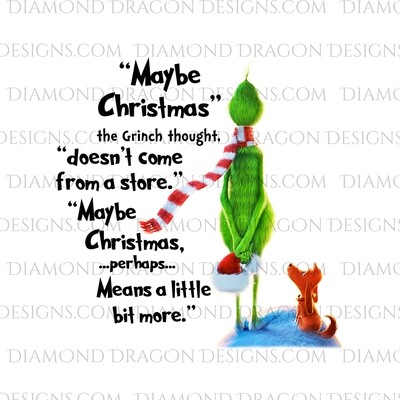 Christmas - Grinch Inspired, Quote, Digital Image