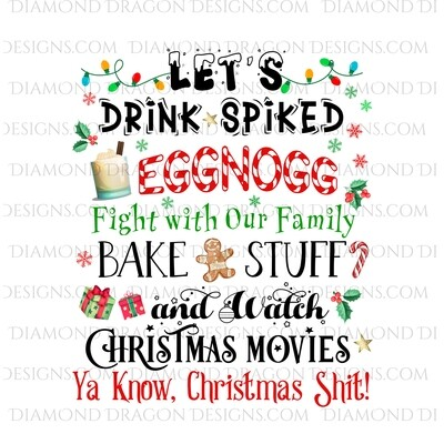 Christmas - Lets Drink Spiked Eggnog, Fight With Our Family, Watch Christmas Movies, Waterslide