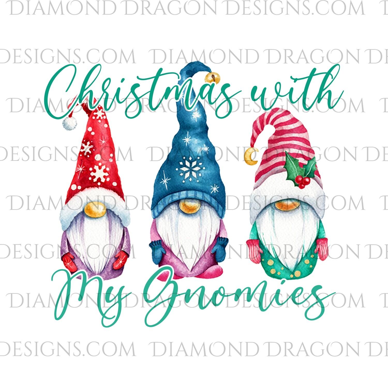 Gnomes - Christmas Gnomes, Christmas with my Gnomies, 3 Gnomes, Digital Image