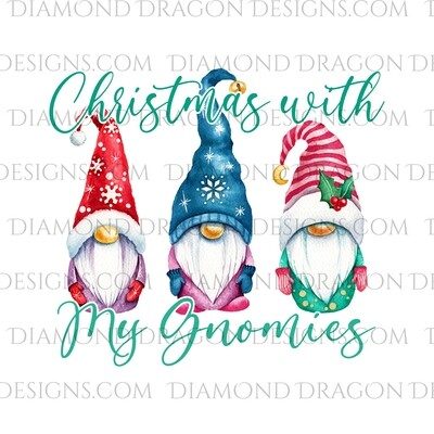 Gnomes - Christmas Gnomes, Christmas with my Gnomies, 3 Gnomes, Digital Image