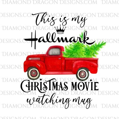Christmas - Red Truck, Christmas Tree, Hallmark Christmas Movie Watching Mug, Red Vintage Truck 5, Waterslide