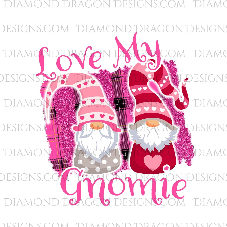 Valentines - Love My Gnomie, Valentines Day, Friends, Best Friends, Quote, Gnomes, Digital Image