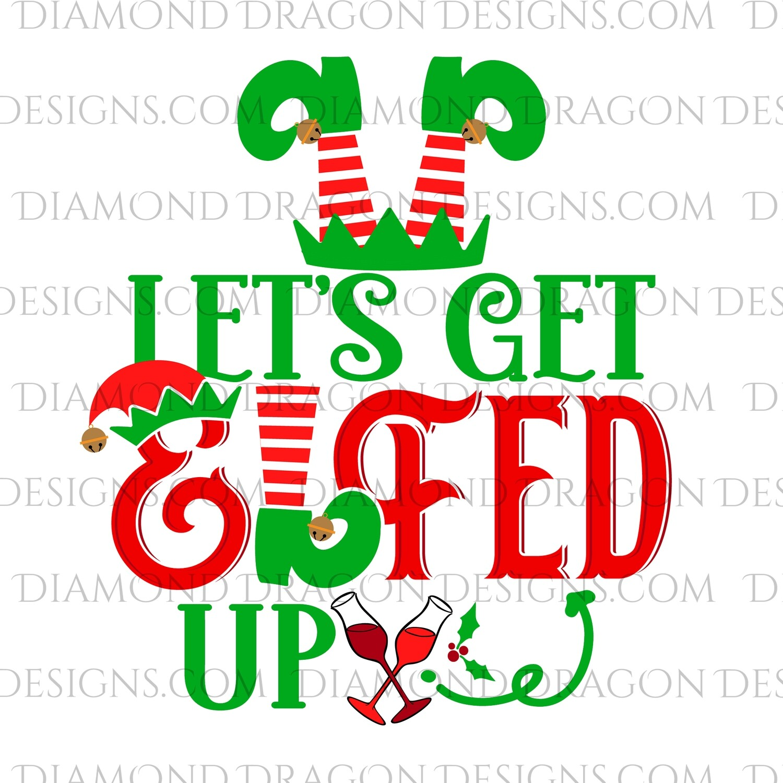 Christmas - Let's Get Elfed Up, Digital Image