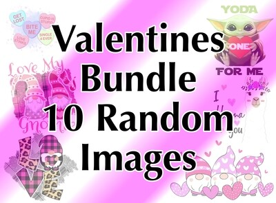 Bundle - 10 Valentines Random, Laser Printed Images, Discount Bundle