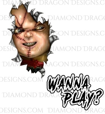 Halloween - Chucky Face and Wanna Play Quote, 2 Images, Waterslide