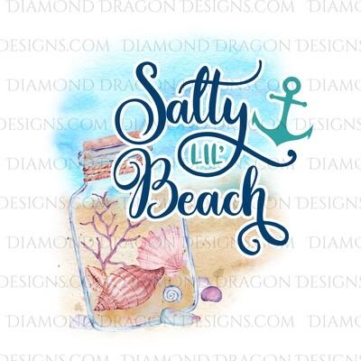Beach - Salty Lil Beach, Watercolor, Beach, Quote, Waterslide