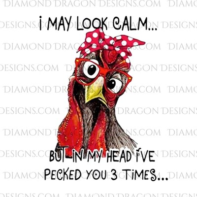 Chicken - I May Look Calm, Bandana Glasses Chicken, Funny, Waterslide