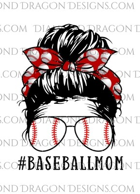 Mom -  Baseball Mom, Bandana, Glasses, Waterslide