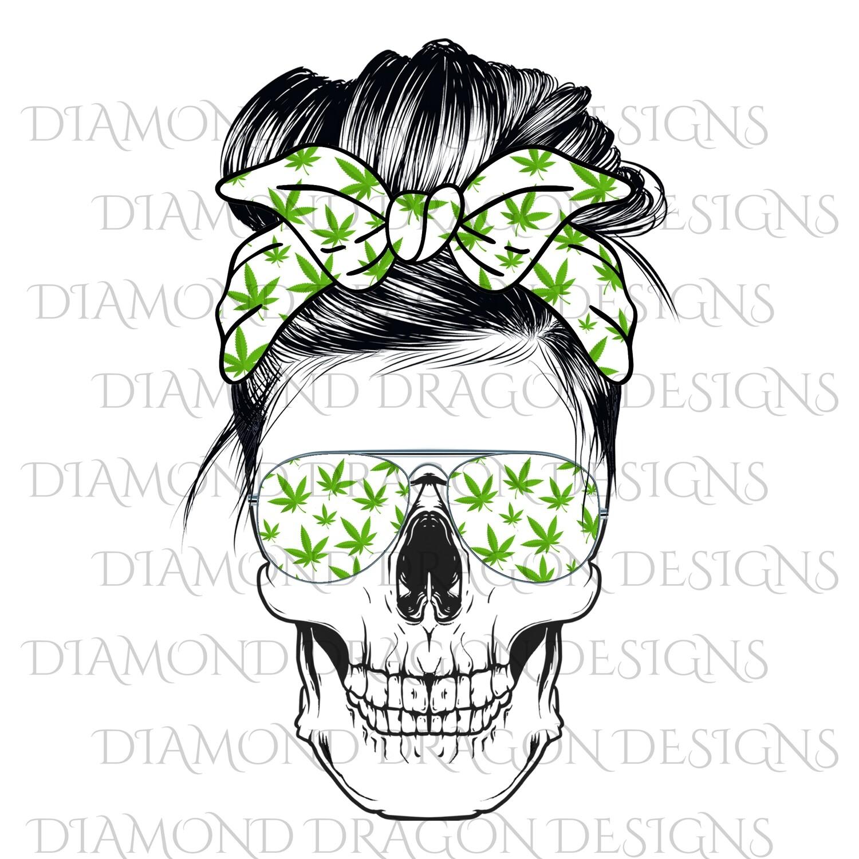 Skulls - Messy Bun, Weed Mom, Sunglasses Skull, 420 Print, Bandana Skull, Digital Image