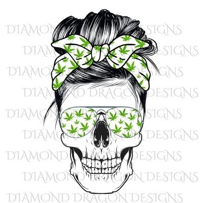 Skulls - Messy Bun, Weed Mom, Sunglasses Skull, 420 Print, Bandana Skull, Waterslide