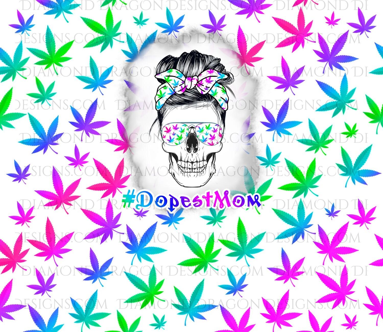Tumbler Wrap File - Dopest Mom, Weed, 420, Rainbow Pot, Mom, Digital Image