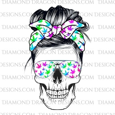 Skulls - Messy Bun, Weed Mom, Rainbow, Sunglasses Skull, 420 Print, Bandana Skull, Waterslide