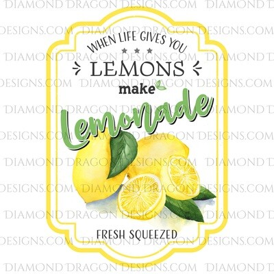 Quote - Lemonade Label, If Life Gives You Lemons, Clean Version, Waterslide