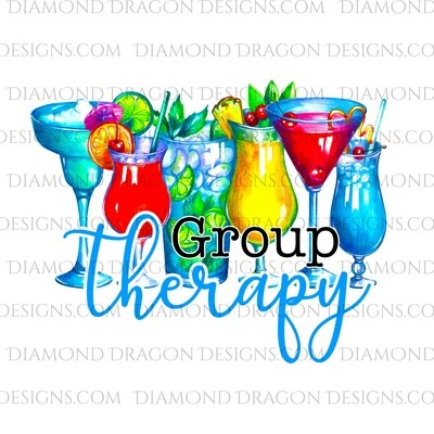 Quote - Group Therapy, Watercolor Mixed Drinks, Digital Image