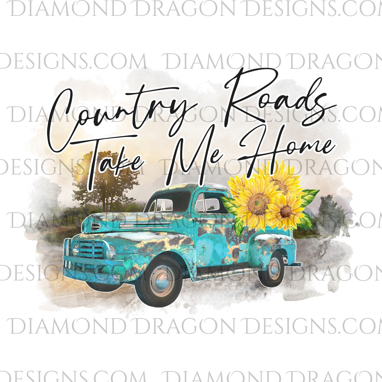 Western - Country Roads Take Me Home, Vintage Truck, Waterslide
