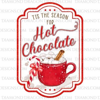 Christmas - Hot Chocolate, Hot Cocoa Label, Digital Image