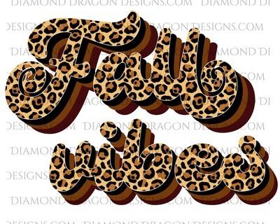 Fall - Fall Vibes, Leopard Print, Waterslide